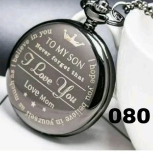"To my son ""I love you"" love Mom ,Pocket watch"